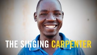 THE SINGING CARPENTER