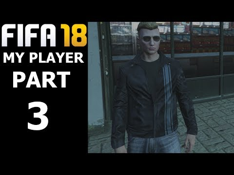 A NEW LOOK! | FIFA 18 Player Career Mode w/GTA 5 Storylines | PART 3