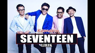 Kemarin - Seventeen (Lirik Music & Video) #PrayForBanten