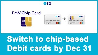 How to Change Old Debit And Credit Card Before 31-Dec-18