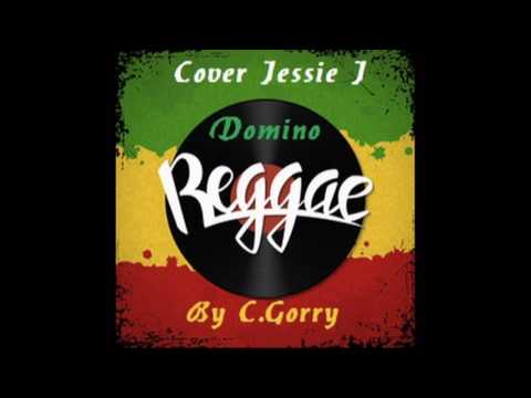 "cover "" domino"" reggae jessie j by Cgorry"