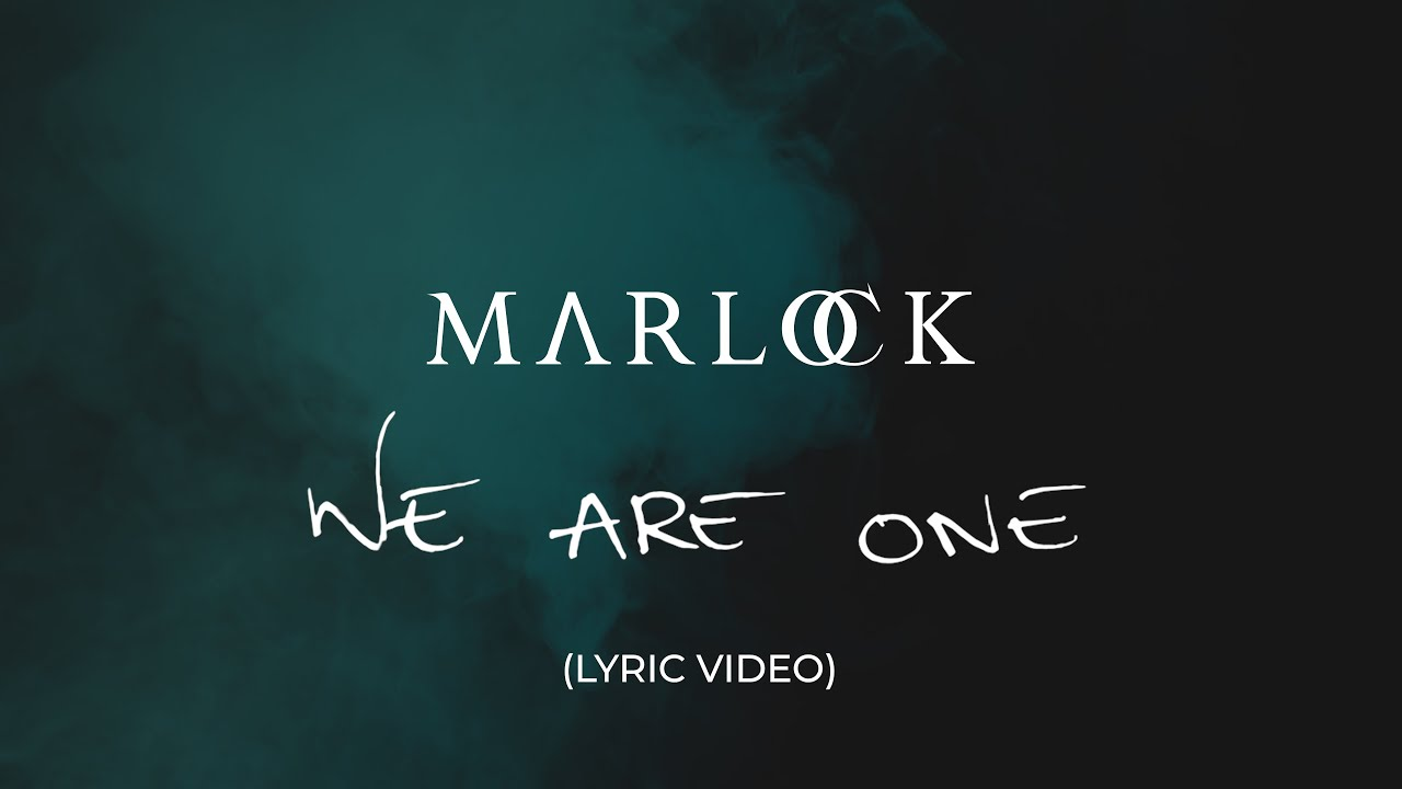 MARLOCK - We Are One (Acoustic) [Lyric Video]
