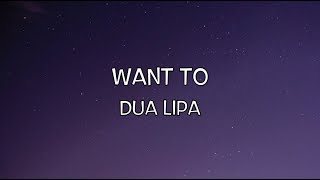 Baixar Due Lipa - Want to ( Lyric Video )