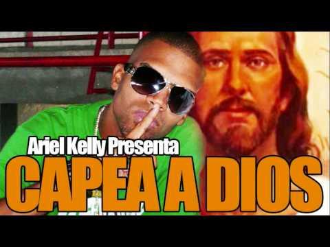 musica ariel kelly capea dios