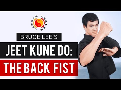 Bruce Lee's Jeet Kune Do – The Backfist