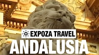 Andalusia Vacation Travel Video Guide