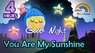 4 Hours♫❤ Lullabies ♫❤ You Are My Sunshine | Relaxing Music Lullaby | Baby Song | Music for Kids
