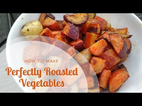 How to Roast Vegetables: 7 Secrets to Making Perfect Roasted Vegetables Every Time