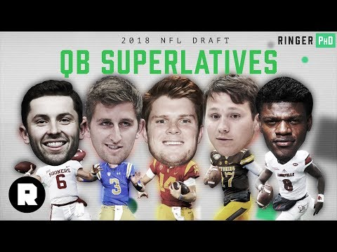 2018 NFL Draft QB Superlatives | Ringer PhD