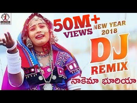 New Year 2018 DJ Remix   Nakema Bhuriya Banjara Song   Lalitha Audios And Videos