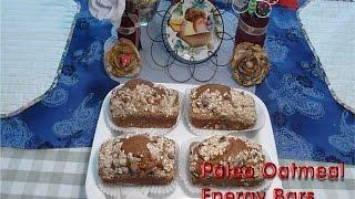 Paleo Diet For Beginners -  Oatmeal Energy Bars - Easy Breakfast