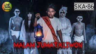 SKA 86 - MALAM JUMAT KLIWON (Reggae SKA Version)