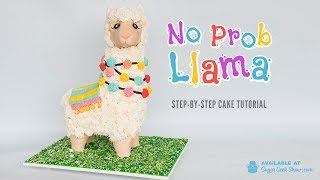 NEW ONLINE COURSE - No Prob Llama Sculpted Cake - On Sugar Geek Show