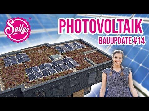 Photovoltaik - Unser Weg in die Zukunft / Sally baut #14 / Sallys Welt
