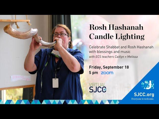 SJCCtv: Rosh Hashanah Candle Lighting with ECS