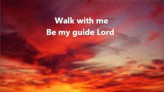 Walk With Me Lord (Instrumental) with lyrics