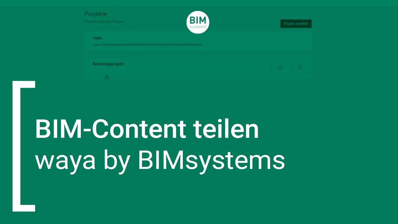 waya by BIMsystems | BIM-Content teilen