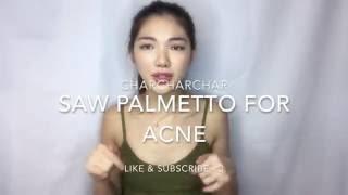 Goodbye hormonal acne - SAW PALMETTO