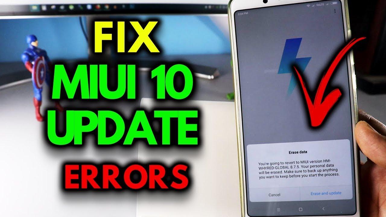 MIUI 10 UPDATE ERRORS FIX - Install MIUI 10 on MIUI 9