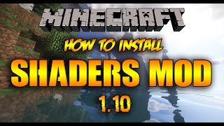 How to install Shaders Mod for Minecraft - 1.10.2/1.10.1/1.10/1.9 - Tutorial
