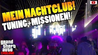 🤑😍MEIN NACHTCLUB!🤑😍Tuning+Geld Verdienen+Missionen! [GTA 5 Online After Hours Update DLC]