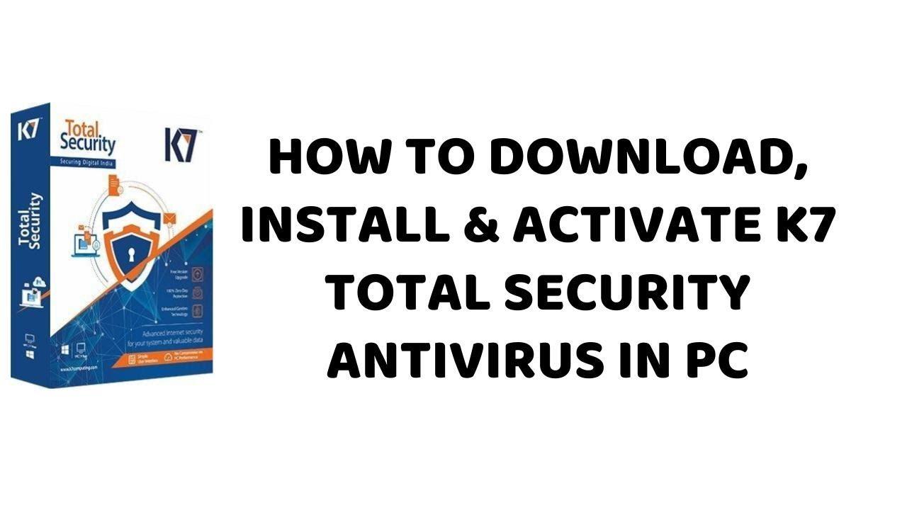 k7 antivirus download for pc