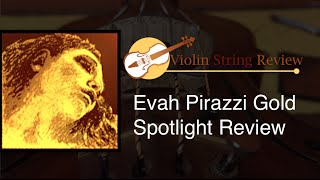 Evah Pirazzi Gold Violin String Review