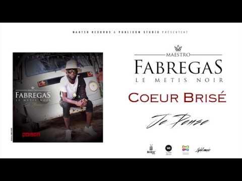 Fabregas Métis Noir - Coeur Brisé ( Audio )