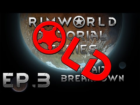 RimWorld Tutorials - Ep 3: Trait Breakdown