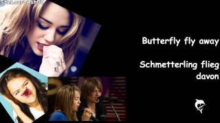 Miley Cyrus-Butterfly fly away (Lyrics+deutsche Übersetzung+Live)