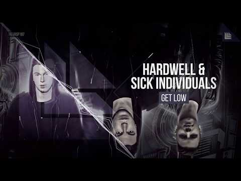 Hardwell & SICK INDIVIDUALS  - Get Low (Extended Mix)