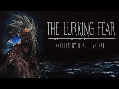 """""""The Lurking Fear"""" by H.P. Lovecraft 