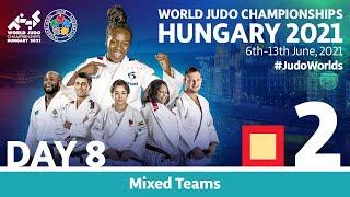Day 8 - Tatami 2: World Judo Team Championships Hungary 2021
