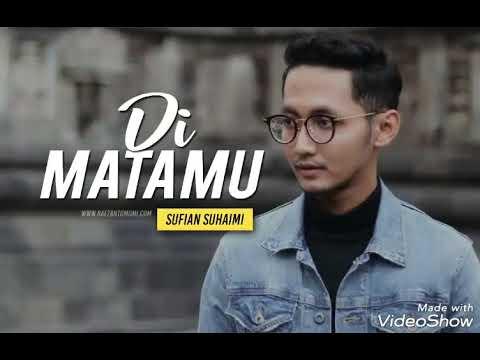 Di Matamu Sufian Suhaimi Official audio (latest updated)