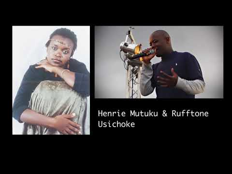 Henrie Mutuku & Rufftone - Usichoke (Official Audio)