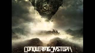 Conquering Dystopia - Prelude To Obliteration