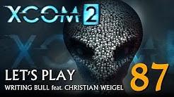 Let's Play: XCOM 2 (87) [deutsch]