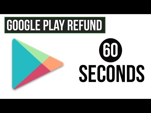 Refund An App On Google Play Store - 60 Second Tutorial