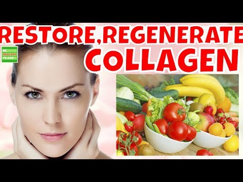 The Best Foods To Restore, Regenerate Collagen For Youthful Skin.