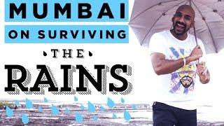 Mumbai on Surviving The Rains ft. Sahil Khattar | Being Indian