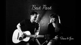 BEST PART (Daniel Caesar ft. H.E.R) - Cover by Sisca Verina & Jun