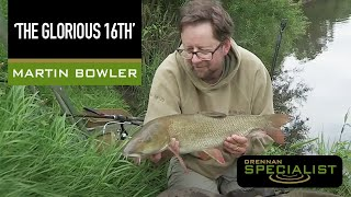 'The Glorious 16th' with Martin Bowler