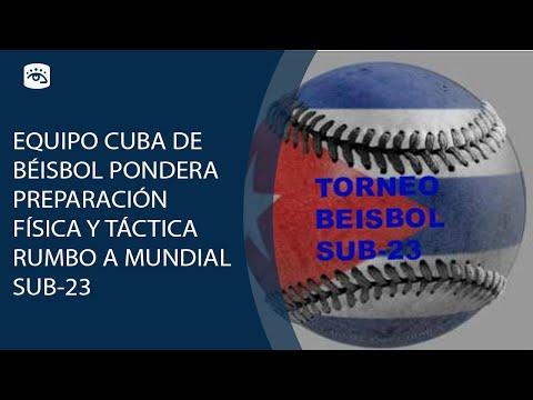 Equipo Cuba de Béisbol pondera preparación física y táctica rumbo a Mundial sub-23