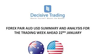 Aud Usd Forex Market Analysis For Trading Week Ahead Sun 22nd Jan