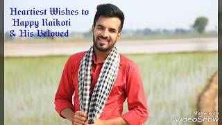 Happy Raikoti Wedding || Punjabi Singers || Heartiest Wishes to the Couple ||Pre Wedding song thumbnail
