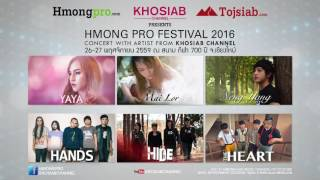 HMONGPRO FEST. 2016 - CONCERT with Aritist From KHOSIAB CH.