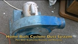 Home Built Cyclone Dust System Part 1