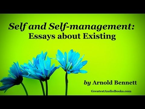 SELF AND SELF MANAGEMENT by Arnold Bennett - FULL AudioBook | Greatest Audio Books