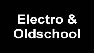 Electro & Oldschool