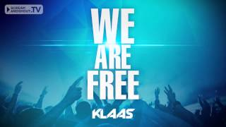 Klaas - We Are Free (Original Mix)